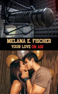 Buchreihe YOUR LOVE > YOUR LOVE ON AIR